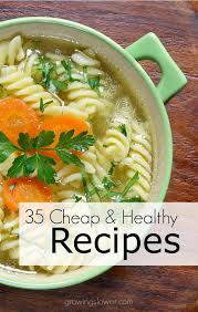 Dinner Ideas For Families 35 Cheap And Healthy Recipes Meal Ideas On A Tight Budget