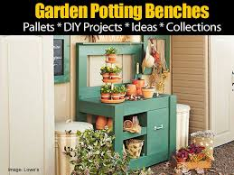 Garden Potting Bench Ideas Garden Potting Bench Projects And Ideas