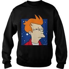 Futurama Fry Meme - futurama fry meme pose shirt hoodie sweater and v neck t shirt