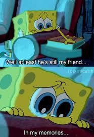 Sad Spongebob Meme - 20 best spongebob quotes images on pinterest spongebob funny