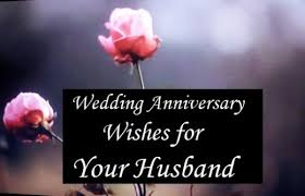 Happy Wedding Anniversary Wishes For Happy Wedding Anniversary Wishes For Your Husband Hubpages