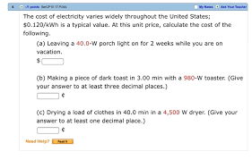Cost Of Toaster The Cost Of Electricity Varies Widely Throughout T Chegg Com