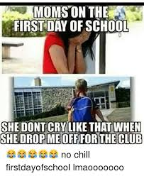 First Day Of School Funny Memes - 25 best memes about funny funny memes