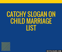 30 catchy on child marriage slogans list taglines phrases