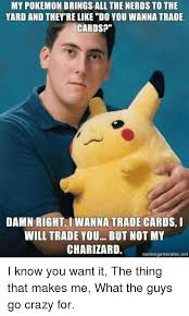 Nerd Meme Generator - 25 best memes about pokemon brings all the nerds to the yard