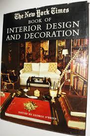 Interior Design And Decoration The New York Times Book Of Interior Design And Decoration George