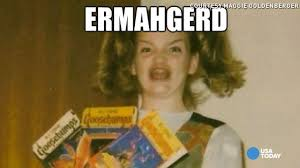 Ermahgerd Meme - ermahgerd meet the woman behind the famous meme