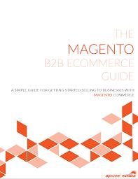 Magento B2b E Commerce Platform B2c E Commerce B2b Magento White Paper How To Your Store A B2b Powerhouse