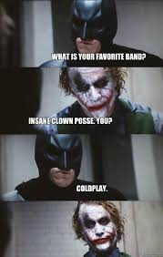 Insane Clown Posse Memes - what is your favorite band insane clown posse you coldplay