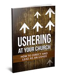 church usher training manual usher team training and expectations