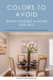 interior colors that sell homes colors you should never use for home staging plays house and