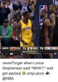 Lance Stephenson Meme - indian 14m 501 nba wednesday neverforget when lance stephenson said