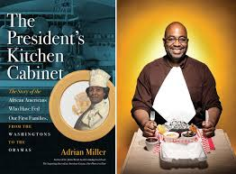 presidential kitchen cabinet cooks u0026 books dinner with adrian miller fearrington village
