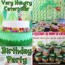 simple birthday decoration at home learn with play at home very hungry caterpillar party
