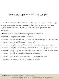 retail supervisor resume sample top8spasupervisorresumesamples 150523005623 lva1 app6892 thumbnail 4 jpg cb 1432342625