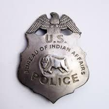 us bureau of indian affairs antique bureau of indian affairs us obsolete sheriff