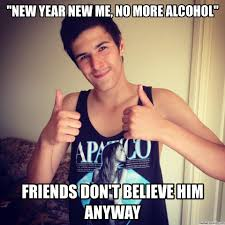 New Year New Me Meme - new year new me no more alcohol
