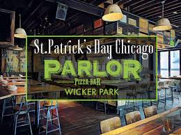 parlor chicago il st patrick u0027s day chicago at parlor wicker