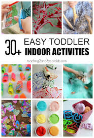 30 easy toddler indoor activities