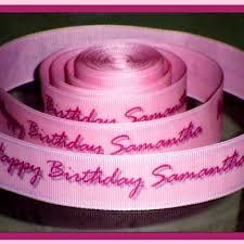 happy birthday ribbon 7 8 inch personalized happy birthday grosgrain or satin ribbon