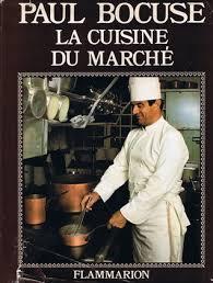 la cuisine du marché en hommage à alfred guérot by paul bocuse
