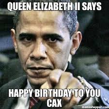 Queen Elizabeth Meme - queen elizabeth ii says happy birthday to you cax meme pissed off