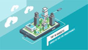 top 10 gadgets under rs 500 for smartphones design and vogue