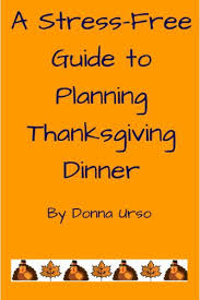 a stress free thanksgiving planning guide just one donna