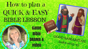 how to plan a quick u0026 easy bible lesson the good samaritan