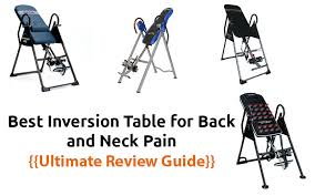 inversion table for herniated disc in neck best inversion table for back pain spasms and neck pain yoo health