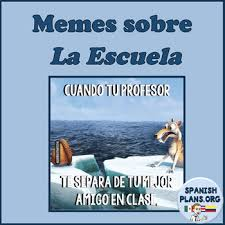 Spanish Memes - spanish memes about school by spanishplans teachers pay teachers