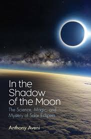 in the shadow of the moon the science magic and mystery of