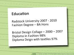 education for a resume how to write a resume for a job in the fashion industry 12 steps