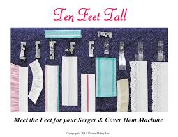 ten feet tall meet the feet for your serger youtube