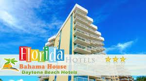 bahama house daytona beach shores daytona beach hotels