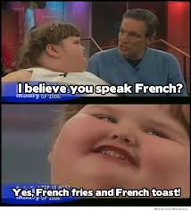 Meme French - i believe you speak french weknowmemes