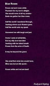 blue roses blue roses poem by rudyard kipling poem