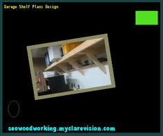 Storage Shelf Woodworking Plans by Garage Shelf Plans Wood 093419 Woodworking Plans And Projects