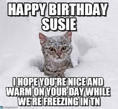 Snow Memes - happy birthday susie cat in snow meme on memegen
