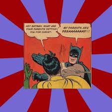 Batman Slap Robin Meme Generator - batman slapping robin meme generator
