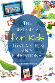 the best gifts for kids that are fun and educational the quiet