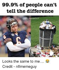 Nfl Meme - 999 of people can t tell the difference meme guy looks the same to