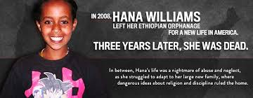 Terrible Baby Names Hana Williams The Tragic Death Of An Ethiopian Adoptee And How