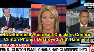Hillary Clinton Cell Phone Meme - cnn stunned when fact checkers confirm clinton phones destroyed