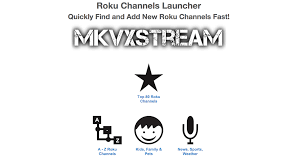 roku app android roku channels launcher app free from mkvxstream