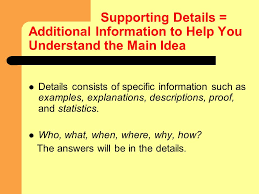 identifying the stated main idea sentence and the supporting
