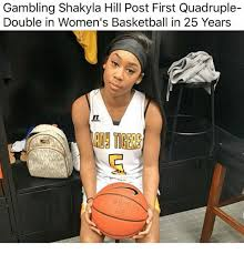 Basketball Memes - gambling shakyla hill post first quadruple double in women s