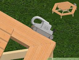 Building A Wood Picnic Table by How To Build A Hexagon Picnic Table With Pictures Wikihow
