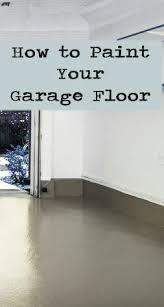 best 25 painted garage floors ideas on pinterest epoxy garage