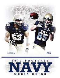 2013 navy football media guide by naval academy athletic